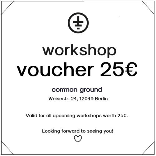voucher workshop 25eur common ground